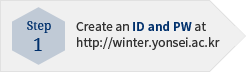 Create an ID and PW at http://winter.yonsei.ac.kr
